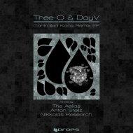 Thee-O, DayV, Nikkolas Research - Controlled Kaos (Nikkolas Research Remix)