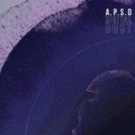 A.P.S.D. - Digital Dust (Original Mix)