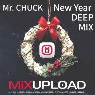Mr. Chuck - New Year DEEP Mix ()