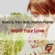 Rued & The1 feat. Nastya Flame - Want You Love (Notches Remix)