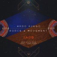 Lazaro Casanova, Oscar G, Alexi Delano, Sabo -  Force 4 Movement  (Alexi Delano Remix)