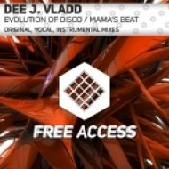Dee J. Vladd - Evolution of Disco (Original Mix)