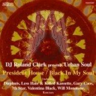 DJ Roland Clark feat. Urban Soul - Black In My Soul (Valentina Black Remix)