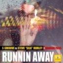 E-Smoove & Steve Silk Hurley feat. Sharron Pass - Runnin Away (Paul Hawkins Deep Dub)