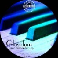 Glasidum - Tail (Original Mix)