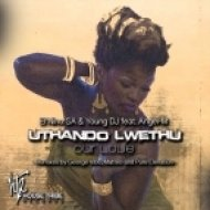 El Nino SA, Young DJ feat. Angel-M - UTHANDO (Our Love) (Main Afro Rhythmic Vox)