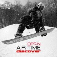 Opt-In - Air Time (Original Mix)