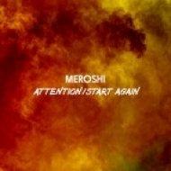 Meroshi - Start Again (Original mix)