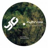 Rhythm Box - My Funeral (Original Mix)