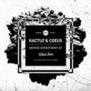 Kactuz, Coeus - Never Gonna (Original Mix)