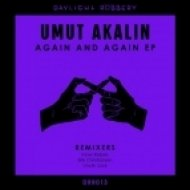 Umut Akalin - Again & Again (Inner Rebels Remix)