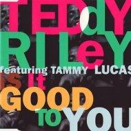Teddy Riley - Is It Good To You (Matt Hughes Edit)