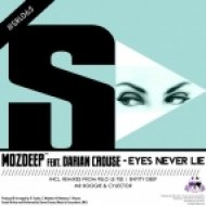 MozDeep feat. Darian Crouse - Eyes Never Lie (Entity\'s Deep Vocal Mix)