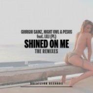 Giorgio Sainz, Night Owl & Pesos feat. Lili (PL) - Shined On Me (Miqro & Milkwish Remix) (Miqro & Milkwish Remix)
