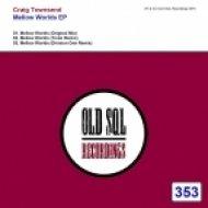 Craig Townsend - Mellow Worlds (Division One Remix)