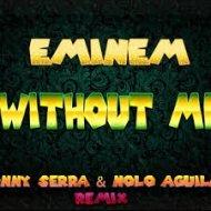Eminem  - Without me (Tonny Serra & Nolo Aguilar remix)