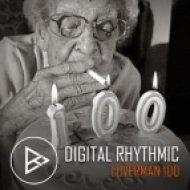 Digital Rhythmic - Loverman_100 (KissFM 2.0 Radio Show)