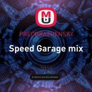PREOBRAZHENSKY - Speed Garage mix ()
