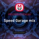 PREOBRAZHENSKY - Speed Garage mix ()