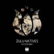 Zulu Natives - Accostable (Original Mix)