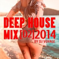 DJ Voyage - Deep House Mix [D2] ()