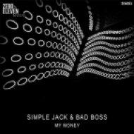 Simple Jack, Bad Boss - My Money (FlexB Remix)