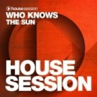 Who Knows - The Sun (Original Mix)