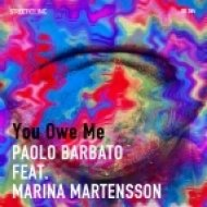 Paolo Barbato feat. Marina Martensson - You Owe Me (PB Codex Mix)