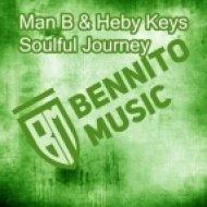 Man B, Heby Keys - Soulful Journey (Original Mix)
