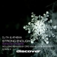 DJ T.H. & Athema feat. Elyse G. Rogers - Strong Enough (Cenk Basaran Full Throttle Remix)