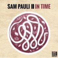Sam Pauli - In Time (Original Mix)
