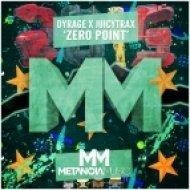 Dyrage x JuicyTrax - Zero Point (Original mix)
