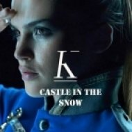 Kadebostany - Castle In The Snow (Eric Alamango Deep House Effect)