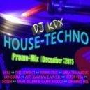 DJ KDX -  ►РLAY...ιllιl DJ KDX @ TECH HOUSE - Promo-Mix (6 December 2015)