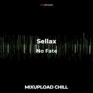 Sellax - No Fate (Original mix)