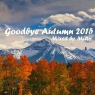 MiRo - Goodbye Autumn 2015 ()