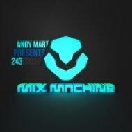 Andy Mart - Mix Machine 243 (5 Nov 2015)