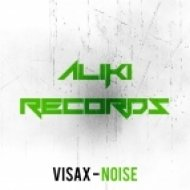 Visax - Noise (Original Mix)