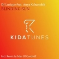 DJ Lutique feat. Anya Kohanchik - Blinding Sun (Radio Edit)