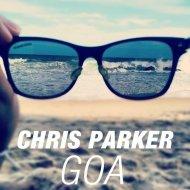 Chris Parker - GOA (Aiotto Remix)