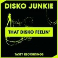Disko Junkie - That Disko Feelin\' (Original Mix)