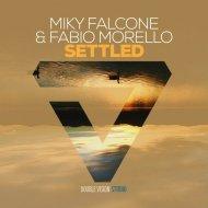 Miky Falcone - Settled (Original mix)