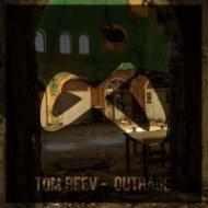 Tom Reev  - Outrage (Original mix)