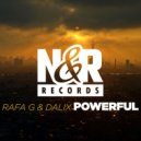 Rafa G, Dalix - Powerful (Original Mix)