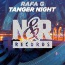 Rafa G - Tanger Night (Original Mix)