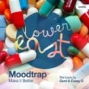 Moodtrap - Make It Better (Gerd Rough Dub Remix)