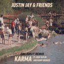 Justin Jay & Friends  - Karma (Dalamut Remix)