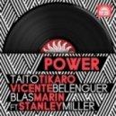 Taito Tikaro, Vicente Belenguer, Blas Marin - Power feat. Stanley Miller (Santi Trillo & Eloy Ac Remix)