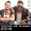 Roccaro Deejay - Noche De Rumba (feat Dago.H) (Maximo Music Remix)