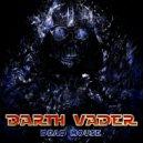 Darth Vader - Call-Girl (Original Mix)